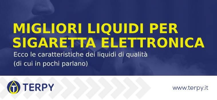migliori liquidi per sigaretta elettronica una lista di 10 liquidi