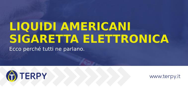 liquidi americani sigaretta elettronica