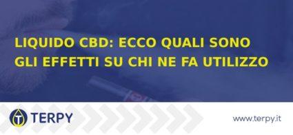 Liquido CBD: effetti su chi ne fa utilizzo
