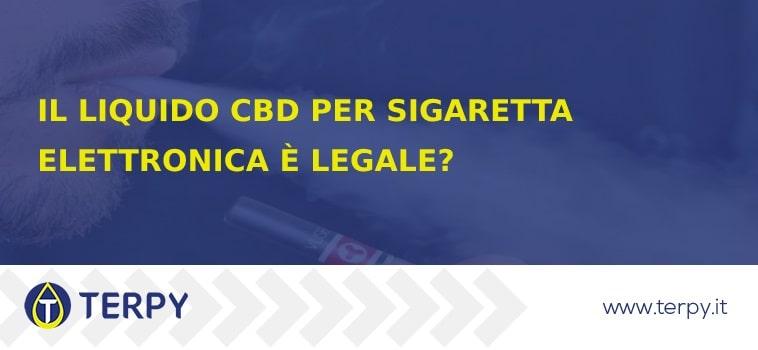 Il liquido al CBD per e-cig è legale?