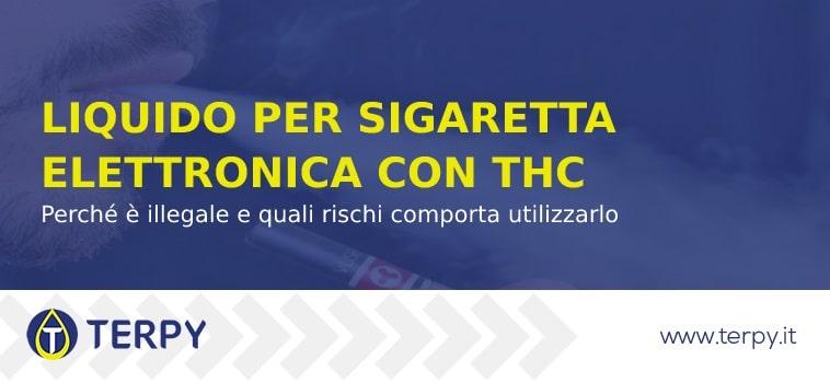 Rischi del liquido per sigaretta elettronica con THC