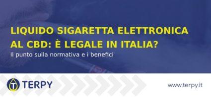 Liquido Sigaretta Elettronica al CBD: è legale in Italia?