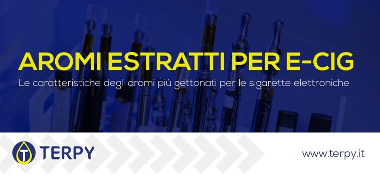 aromi estratti sigaretta elettronica
