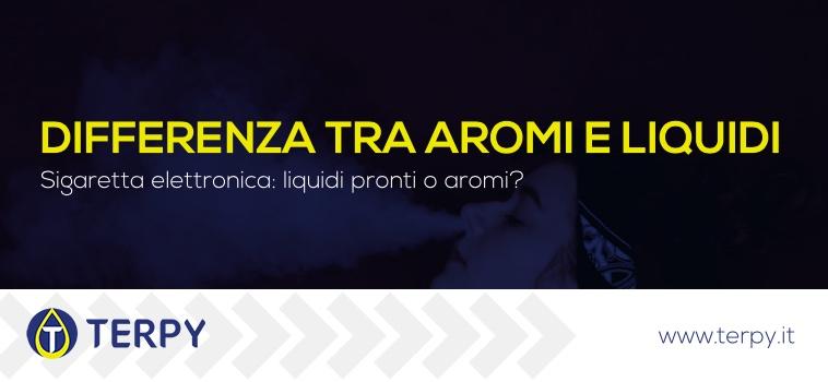 differenza tra aromi e liquidi e-cig