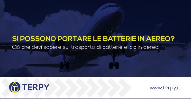 sigaretta elettronica e trasporto batterie al litio in aereo