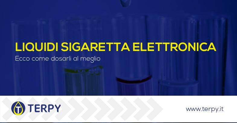 come dosare liquidi sigaretta elettronica