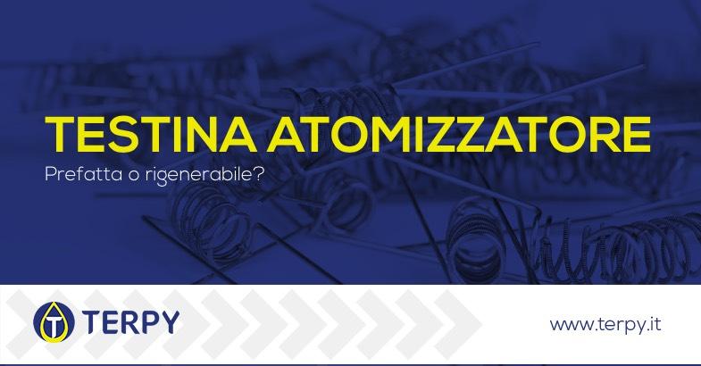 Testina atomizzatore prefatta o rigenerabile