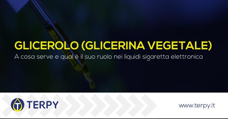 glicerolo a cosa serve nei liquidi sigaretta elettronica