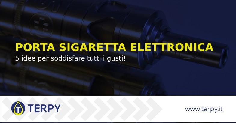Porta sigaretta elettronica
