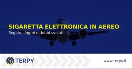 Sigaretta elettronica in aereo