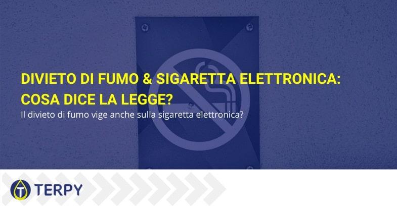 La sigaretta elettronica e i divieti