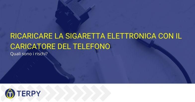 Ricaricare la sigaretta elettronica con il caricatore del telefono