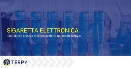 Sigaretta elettronica: i liquidi con e senza nicotina preferiti dai clienti Terpy.it