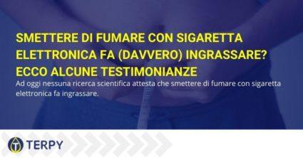 Smettere di fumare con sigaretta elettronica fa (davvero) ingrassare? Ecco alcune testimonianze