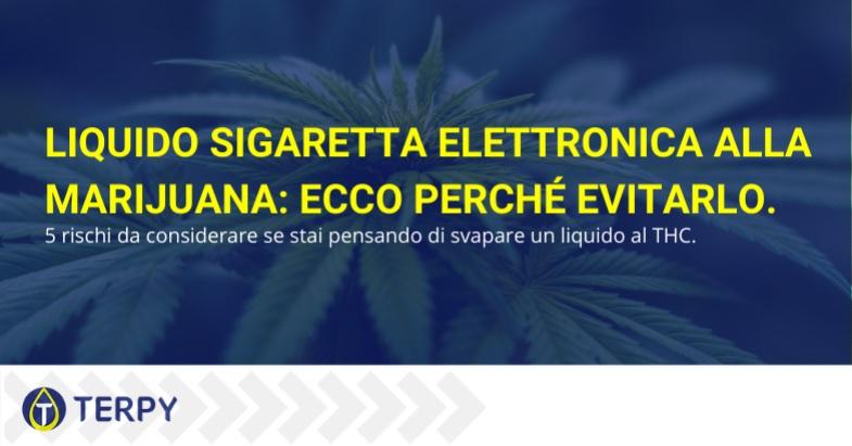 Liquido sigaretta elettronica marijuana