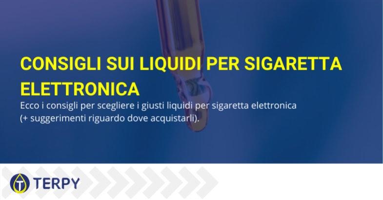 consigli liquidi sigaretta elettronica