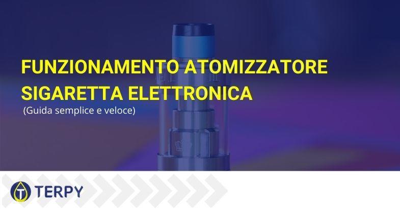 funzionamento atomizzatore sigaretta elettronica