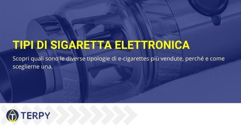 approfondimento su sigaretta elettronica e tipi differenti