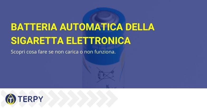 batteria automatica sigaretta elettronica: cosa fare se non carica