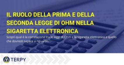 sigaretta elettronica e prima e seconda legge di ohm