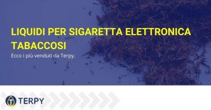 liquidi per sigaretta elettronica tabaccosi