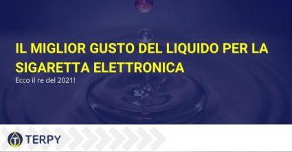 miglior gusto di liquido per sigaretta elettronica